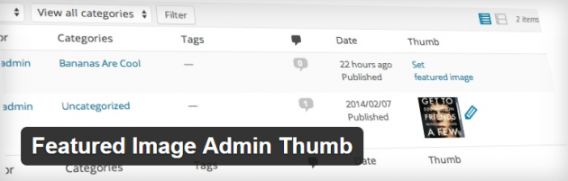 The Featured Image Admin Thumb plugin.